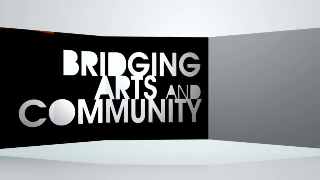 Bridging Arts and the Community